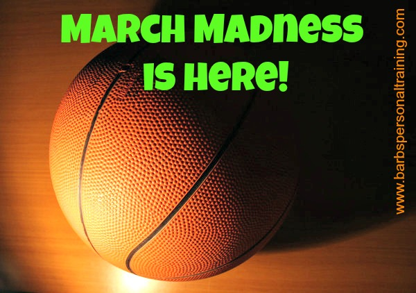 March Madness by Barb's Personal Training